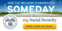 Join the Millions Planning for SOMEDAY – my Social Security – Open Your Account